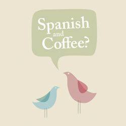 Spanish and Coffee Private Spanish Lessons in London