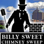 Billy Sweet Chimney Sweep