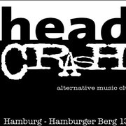 Head Crash, Hamburg