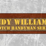 Handy William, Handyman