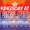Kingsnight & Kingsday at RGLRS
